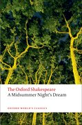 Cover for A Midsummer Night's Dream: The Oxford Shakespeare - 9780199535866