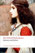 Cover for Romeo and Juliet: The Oxford Shakespeare