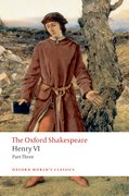 Cover for Henry VI Part Three: The Oxford Shakespeare