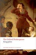 Cover for King John: The Oxford Shakespeare