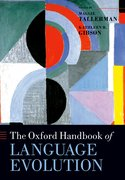 Cover for The Oxford Handbook of Language Evolution