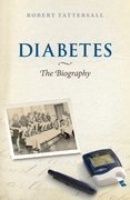 Cover for Diabetes: The Biography