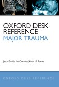 Cover for Oxford Desk Reference - Major Trauma