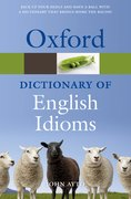 Cover for Oxford Dictionary of English Idioms