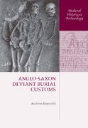 Cover for Anglo-Saxon Deviant Burial Customs