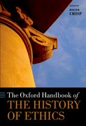 Cover for The Oxford Handbook of the History of Ethics