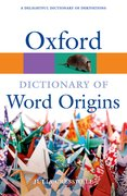 Cover for Oxford Dictionary of Word Origins - 9780199547937