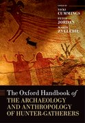 Cover for The Oxford Handbook of the Archaeology and Anthropology of Hunter-Gatherers