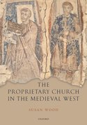 Cover for The Proprietary Church in the Medieval West