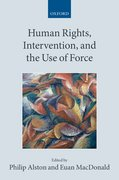 Cover for Human Rights, Intervention, and the Use of Force