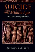 Cover for Suicide in the Middle Ages, Volume 2