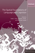 Cover for The Spatial Foundations of Cognition and Language