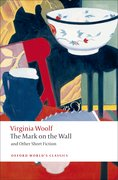 Cover for The Mark on the Wall and Other Short Fiction
