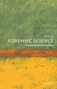 Cover for Forensic Science: A Very Short Introduction