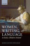 Cover for Women, Writing, and Language in Early Modern Ireland