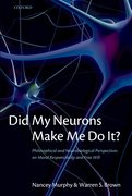 Cover for Did My Neurons Make Me Do It?