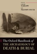 Cover for The Oxford Handbook of the Archaeology of Death and Burial
