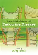 Cover for Anaesthesia for Patients with Endocrine Disease