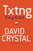 Cover for Txtng: The Gr8 Db8