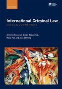 Cover for International Criminal Law: Cases and Commentary