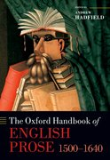 Cover for The Oxford Handbook of English Prose 1500-1640