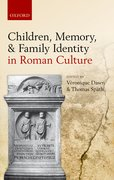 Cover for Children, Memory, and Family Identity in Roman Culture
