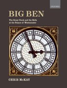 Cover for Big Ben: the Great Clock and the Bells at the Palace of Westminster