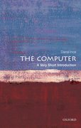 Cover for The Computer: A Very Short Introduction