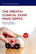 Cover for The MRCPCH Clinical Exam Made Simple