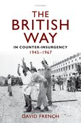 Cover for The British Way in Counter-Insurgency, 1945-1967
