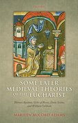 Cover for Some Later Medieval Theories of the Eucharist