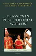Cover for Classics in Post-Colonial Worlds