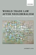 Cover for World Trade Law after Neoliberalism