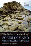 Cover for The Oxford Handbook of Sociology and Organization Studies