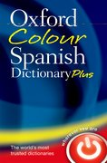 Cover for Oxford Colour Spanish Dictionary Plus