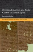 Cover for Petitions, Litigation, and Social Control in Roman Egypt