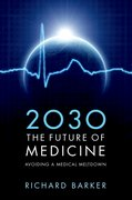 Cover for 2030 - The Future of Medicine