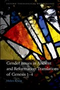 Cover for Gender Issues in Ancient and Reformation Translations of Genesis 1-4