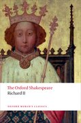 Cover for Richard II: The Oxford Shakespeare