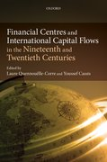 Cover for Financial Centres and International Capital Flows in the Nineteenth and Twentieth Centuries