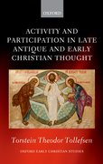 Cover for Activity and Participation in Late Antique and Early Christian Thought