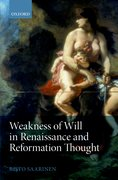 Cover for Weakness of Will in Renaissance and Reformation Thought