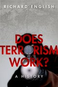 Cover for Does Terrorism Work?