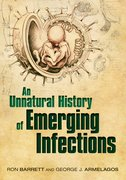Cover for An Unnatural History of Emerging Infections