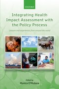 Cover for Integrating Health Impact Assessment with the Policy Process
