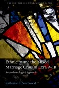 Cover for Ethnicity and the Mixed Marriage Crisis in Ezra 9-10