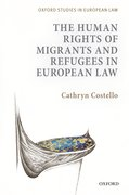 Cover for The Human Rights of Migrants and Refugees in European Law