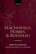 Cover for Machiavelli, Hobbes, and Rousseau - 9780199645060