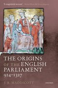 Cover for The Origins of the English Parliament, 924-1327