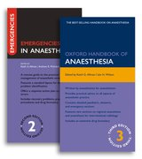 Cover for Oxford Handbook of Anaesthesia Third Edition and Emergencies in Anaesthesia Second Edition Pack